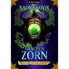 Drachenzorn - Naomi Novik