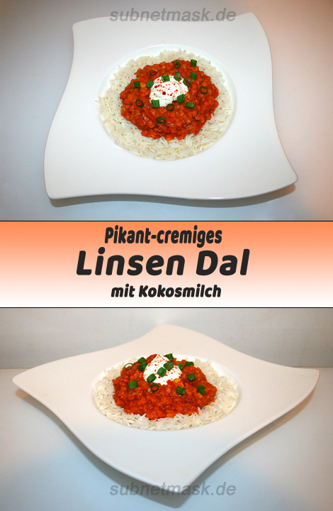 Pikant-cremiges Linsen Dal mit Kokosmilch