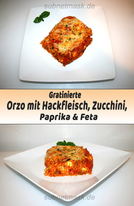 Gratinierte Orzo mit Hack, Zucchini, Paprika & Feta