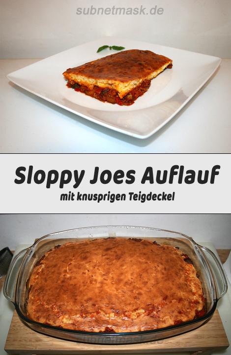 Sloppy Joes Auflauf mit knusprigen Teigdeckel