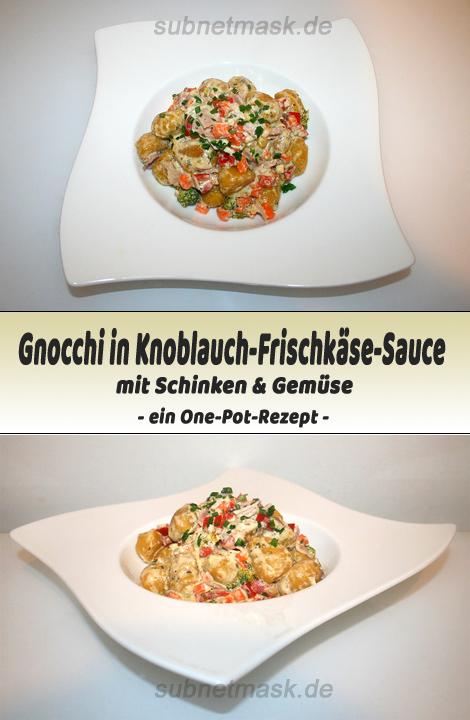 Gnocchi in Knoblauch-Frischkäse-Sauce mit Schinken & Gemüse