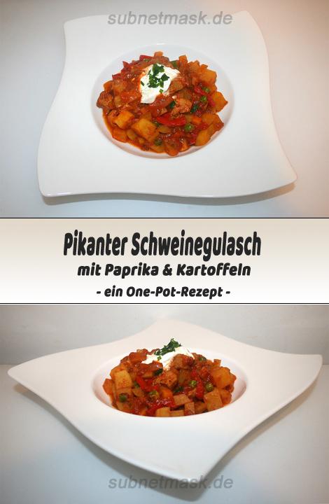 Pikanter Schweinegulasch mit Paprika & Kartoffeln