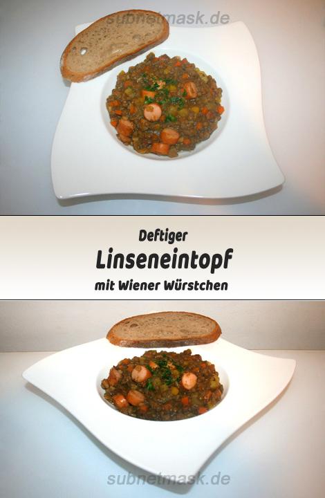 Linsensuppe / Linseneintopf mit Wiener Würstchen